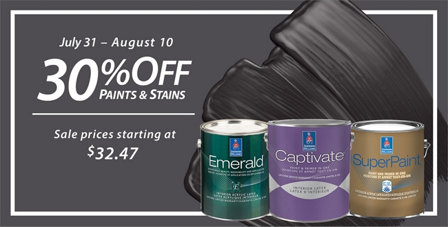 July 31 - August 10. 30% Off* Paints & Stains. Sale prices starting at $32.47.