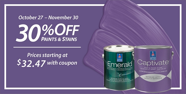 October 27 - November 30. 30% Off* Paints & Stains. Sale prices starting at $32.47.